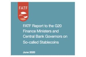 FATFが「ステーブルコイン」「暗号資産取引所レビュー」の報告書を公表──マネロン対策の現状と今後の国際協調